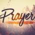 Prayer – Vlog