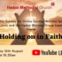 Online Sunday Worship 'Holding on in Faith' – 16th August 2020