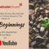 Online Sunday Worship 'New Beginnings' – 6th September 2020